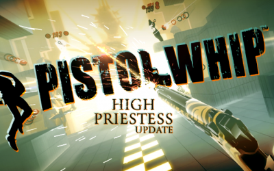 "Pistol Whip ""The High Priestess Update"" Available Now"